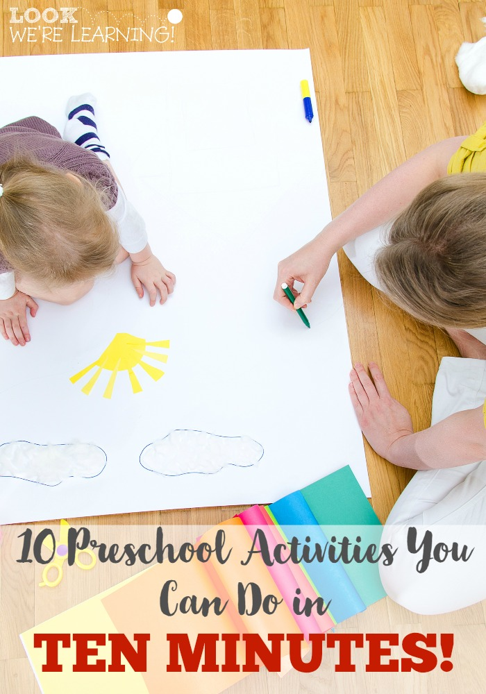 Ten Minute Preschool Activities