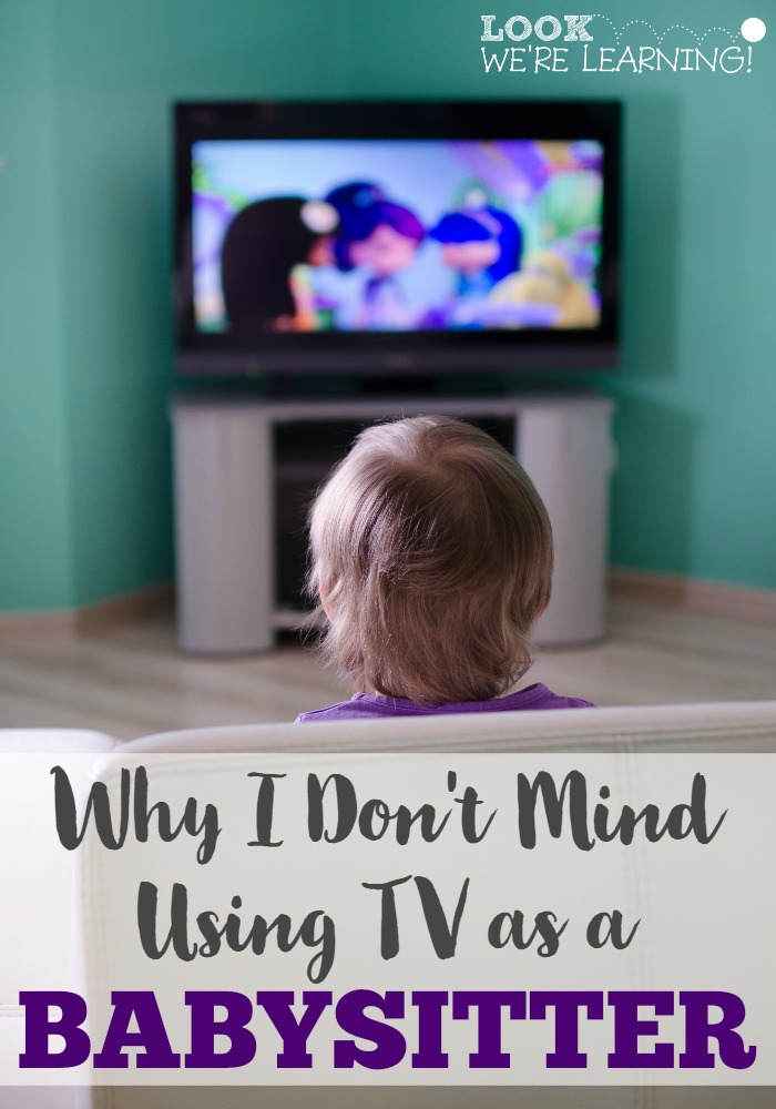 Why I Don't Mind Using TV as a Babysitter