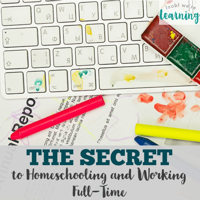 Homeschooling and Working Full Time