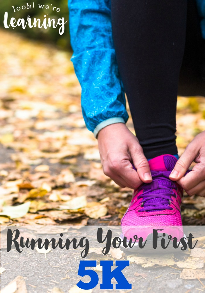 Running Your First 5K - Look! We\'re Learning!