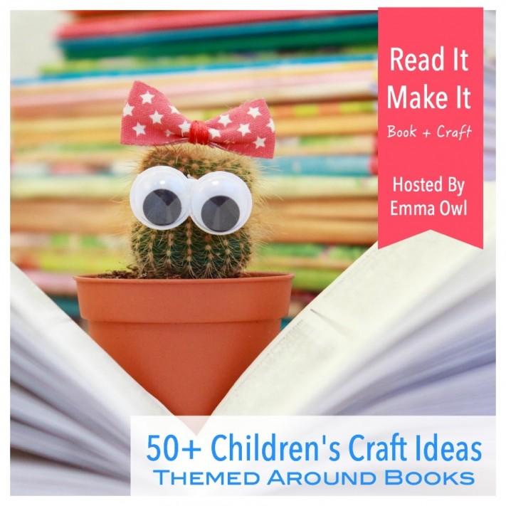 50 Childrens Art and Craft Ideas Themed Around Books