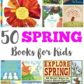 50 Spring Books for Kids