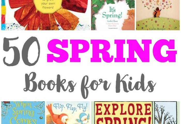 50 Spring Books for Kids