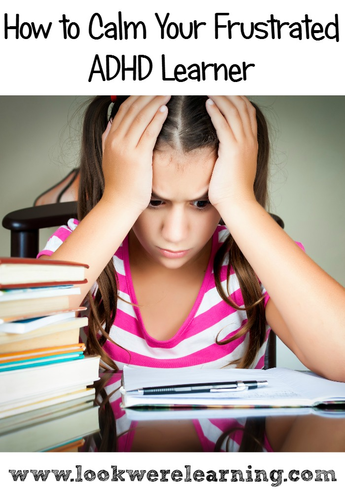 How to Calm Your Frustrated ADHD Learner