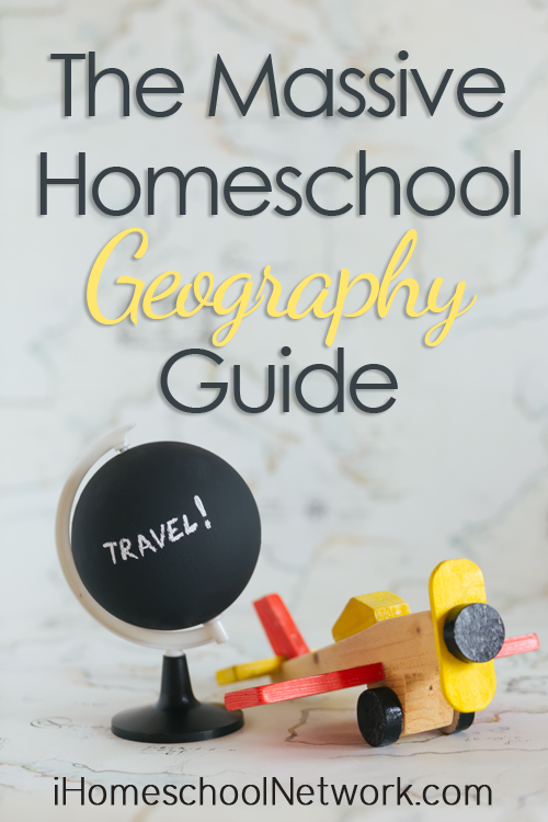 The Massive Homeschool Geography Guide