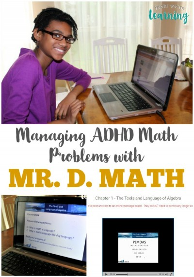Managing ADHD Math Problems with Mr. D. Math