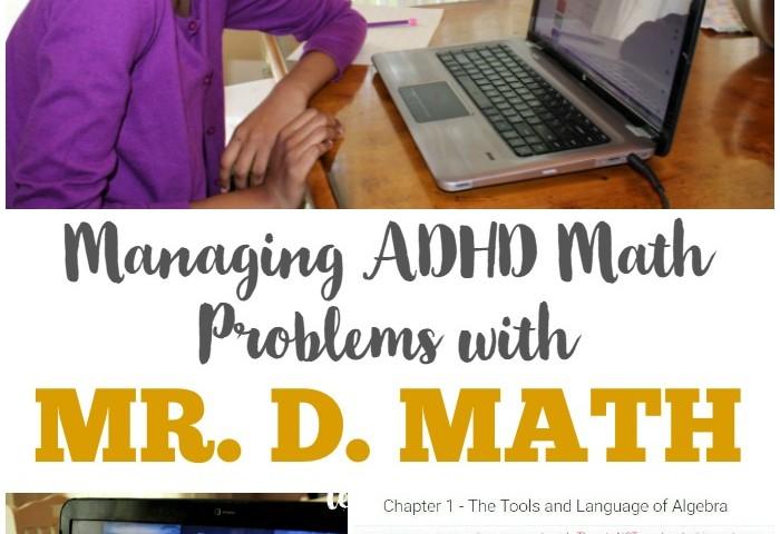 Managing ADHD Math Problems with Mr. D. Math