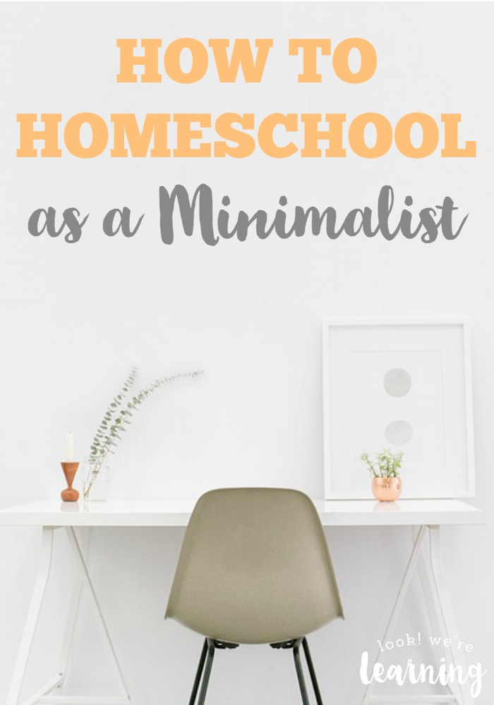 How to Homeschool as a Minimalist