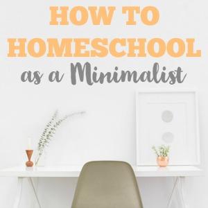 Minimalist Homeschooling Series