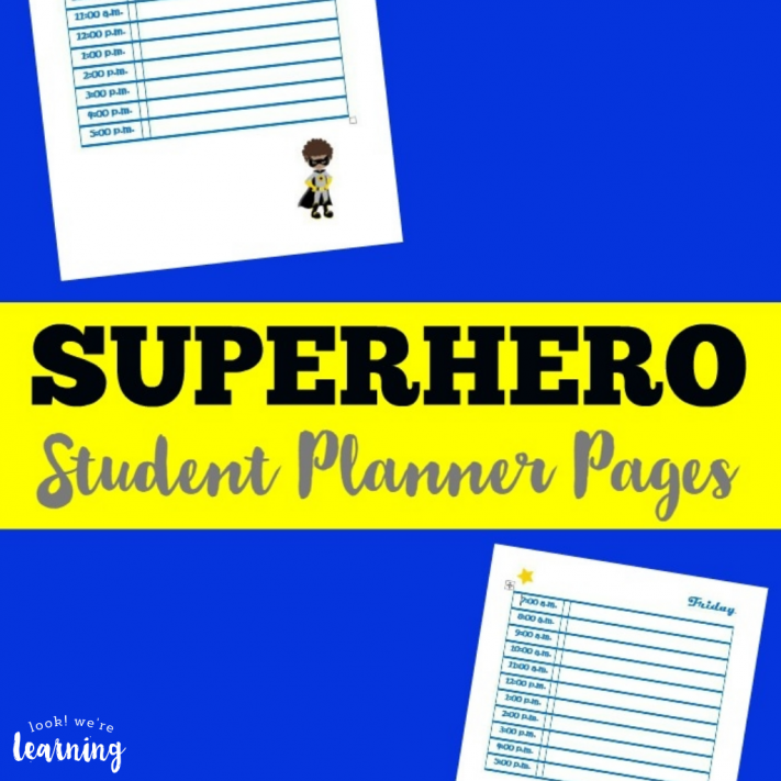 Superhero Free Student Planner Pages - Look! We're Learning!