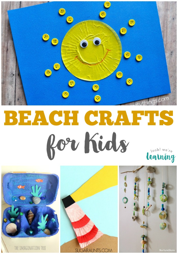 25 Beach Crafts For Kids Look We Re Learning
