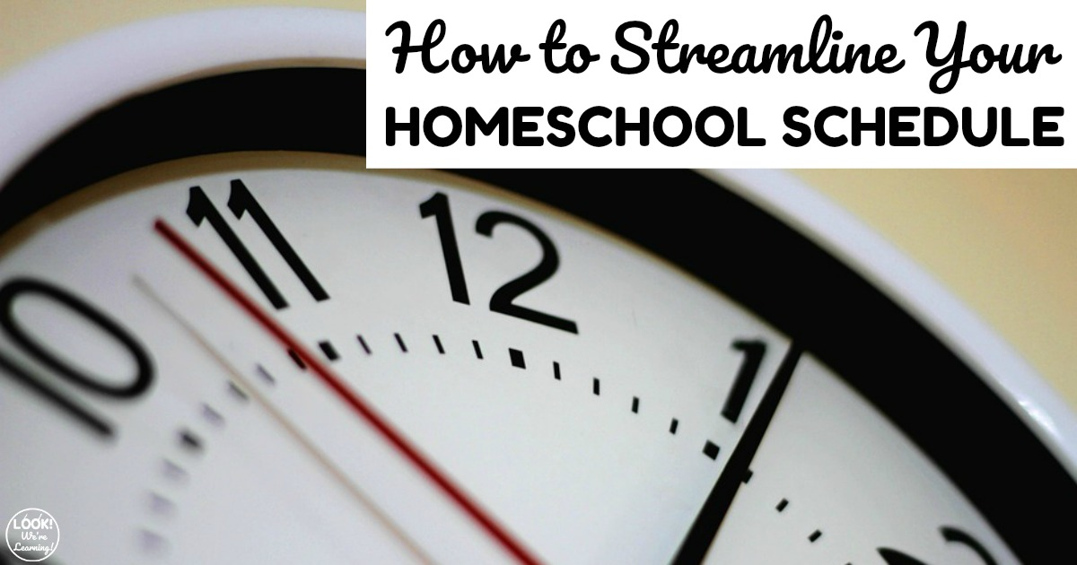 How to Streamline Your Homeschool Schedule