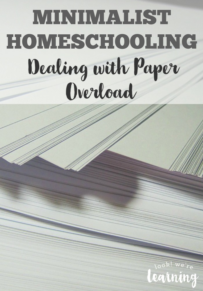 Minimalist Homeschooling Dealing with Paper Overload