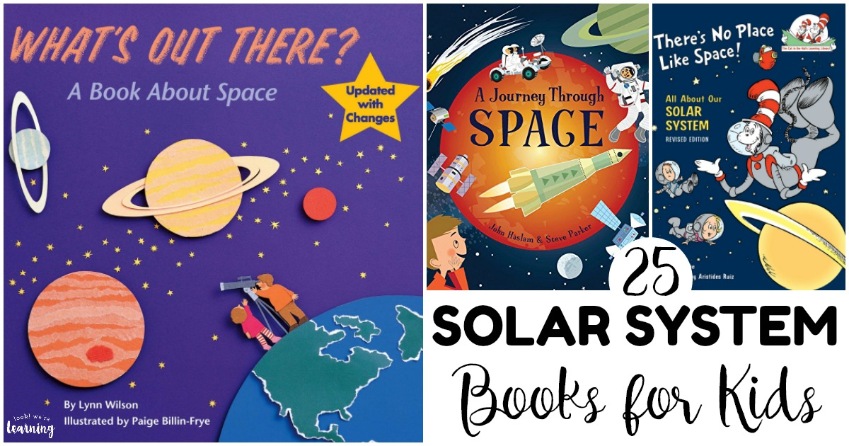 25 Awesome Books about the Solar System for Kids