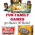 Fun Family Games for Under 20 Bucks