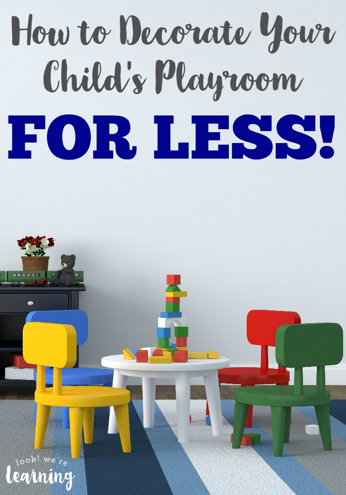 How to Decorate Your Child's Playroom for Less