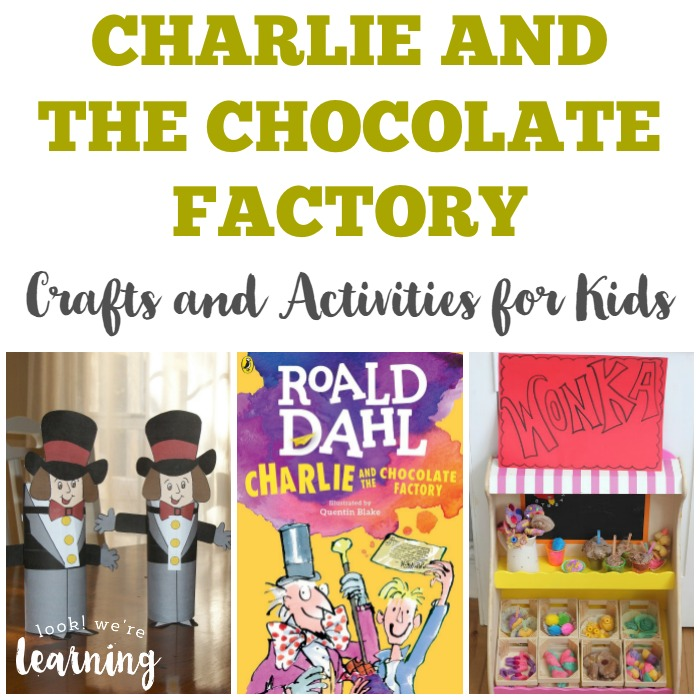 Charlie and the Chocolate Factory Crafts and Activities for Kids