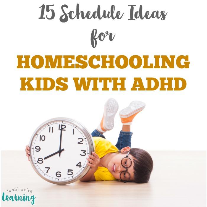 Homeschool ADHD Schedule Ideas
