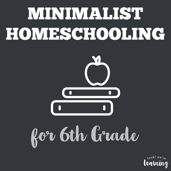 Minimalist Homeschool Program for 6th Grade