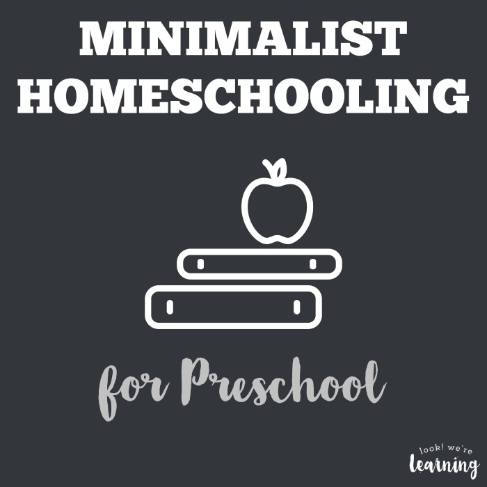 Minimalist Homeschool Program for Preschool