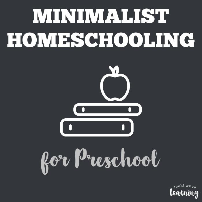 Minimalist Homeschool Program for Preschool