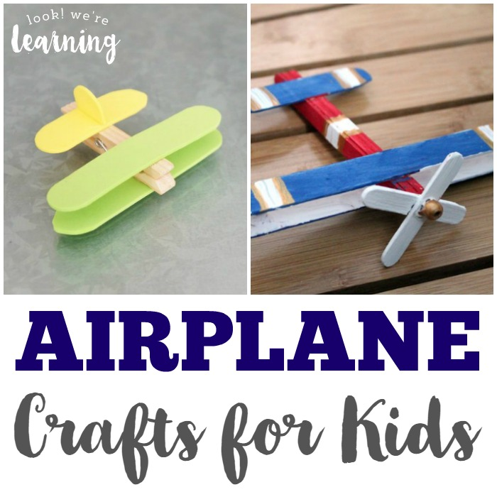 airplane-crafts-for-kids-look-were-learning