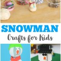 These easy snowman crafts for kids are perfect for exploring winter this year!