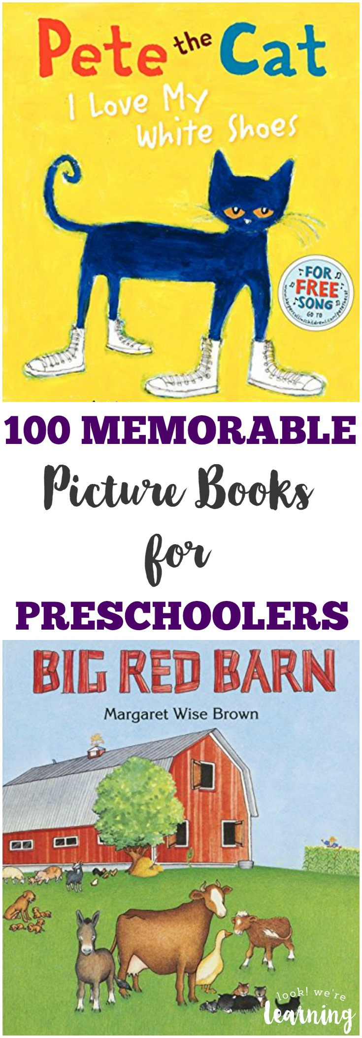 100 Memorable Picture Books for Preschoolers - Look! We're Learning!
