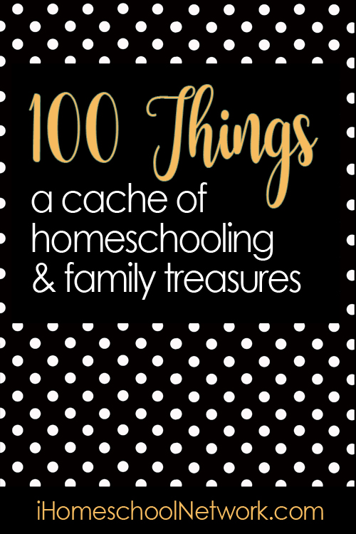 100 Things Linkup from iHomeschool Network