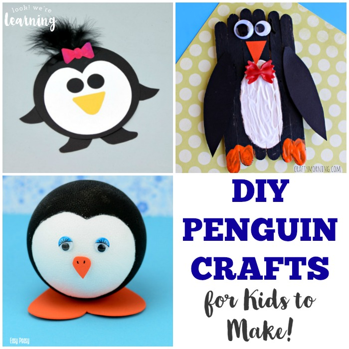 DIY Penguin Crafts for Kids to Make - Look! We're Learning!