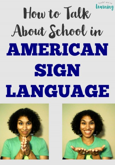 Learn how to use signs for school in American sign language so you can communicate with the deaf and hard-of-hearing!