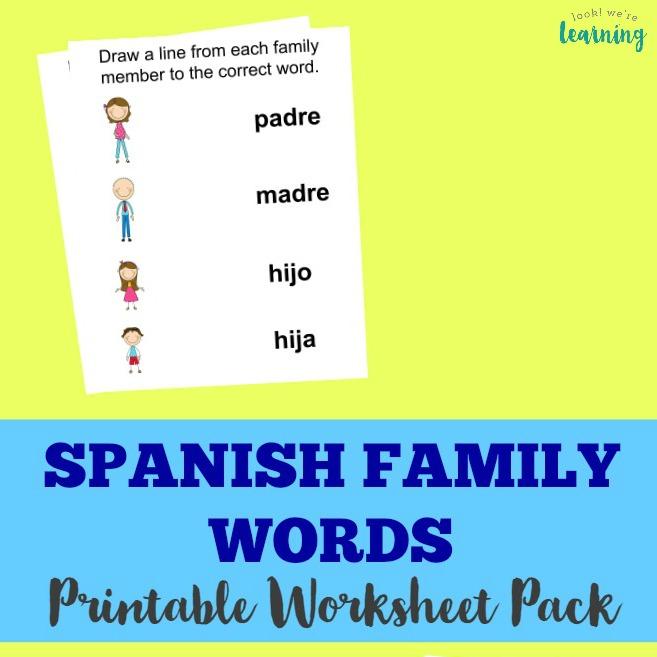 Spanish Family Words Printable Worksheet Pack - Look! We're Learning!