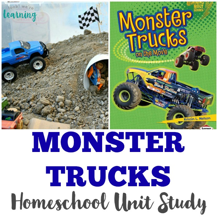 Monster Truck Unit Study for Homeschoolers - Look! We're Learning!
