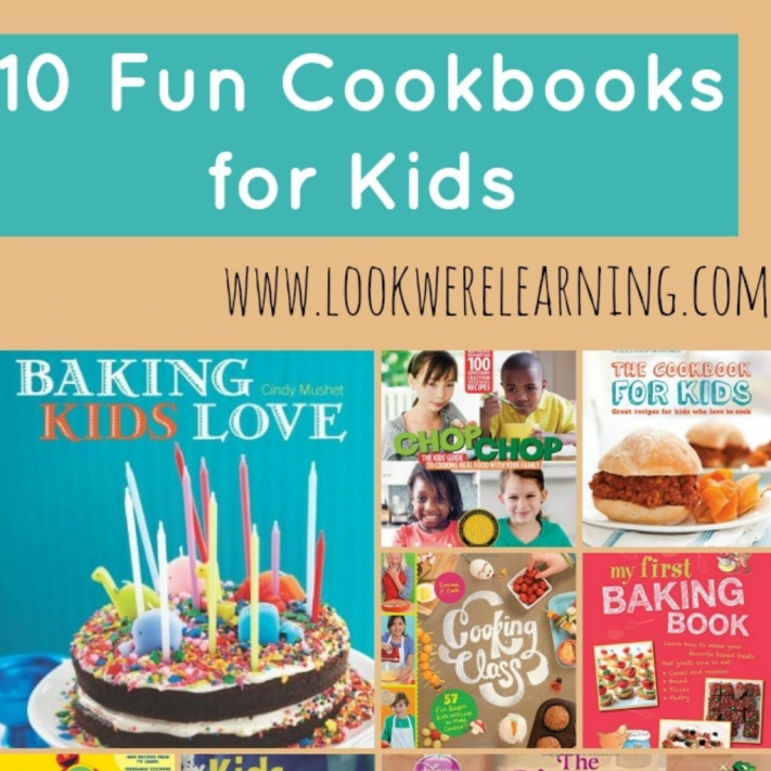 10 Fun Cookbooks for Kids and Parents - Look! We're Learning!