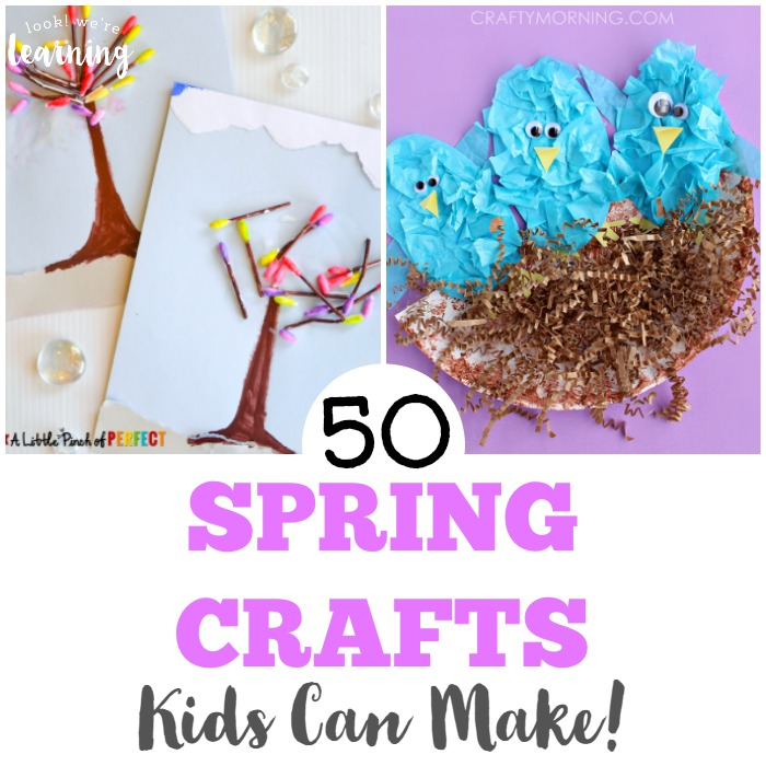50 Spring Crafts for Kids to Make