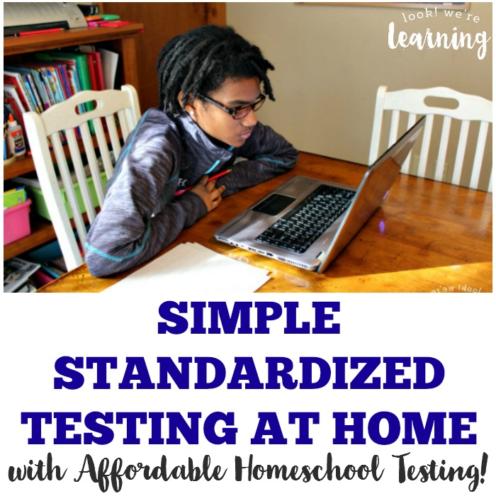 Simple Homeschool Standardized Testing at Home