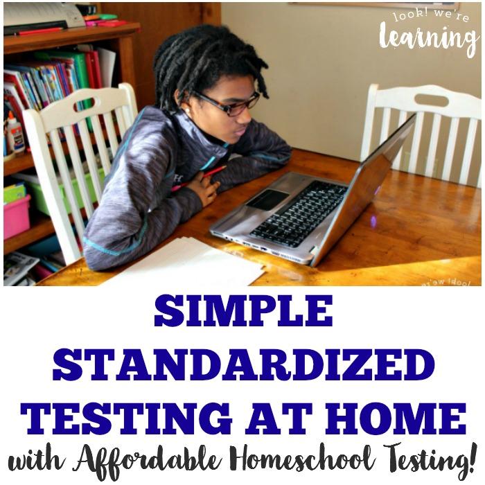 Simple Homeschool Standardized Testing at Home