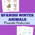 Teach kids how to talk about Arctic animals in Spanish with these printable Spanish winter animal flashcards!