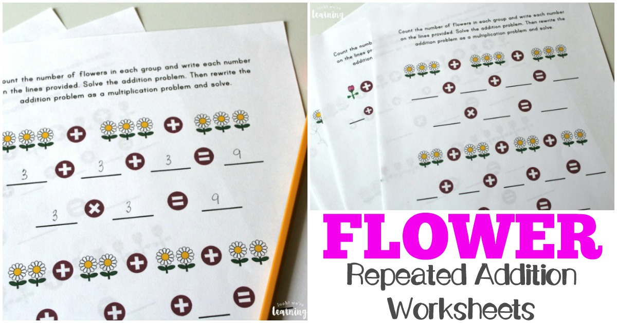 Flower Repeated Addition Worksheets Look Were Learning
