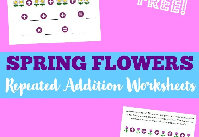 Spring Worksheets for Kids: Flower Repeated Addition Worksheets