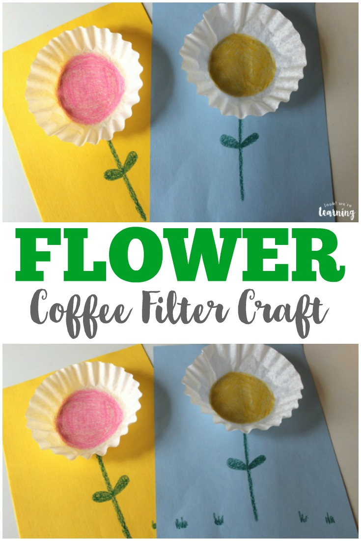 Easy Coffee Filter Flower Craft - Look! We\'re Learning!