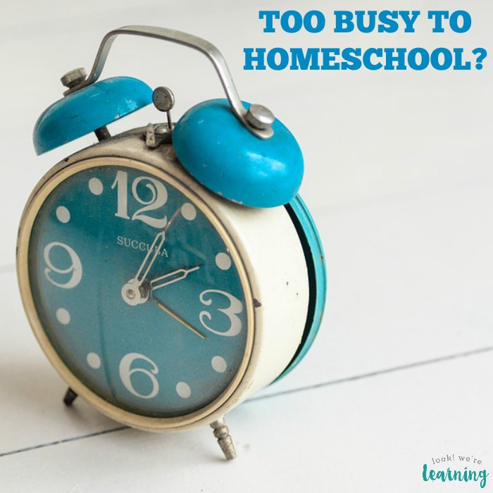 Are you too busy to homeschool Maybe not!
