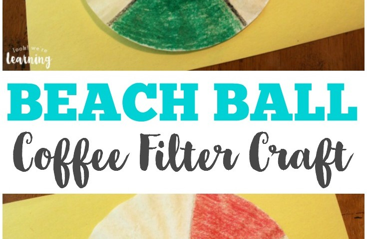 Coffee Filter Crafts for Kids: Coffee Filter Beach Ball Craft