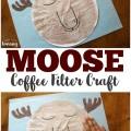Make this sweet sleepy coffee filter moose craft with your preschooler!