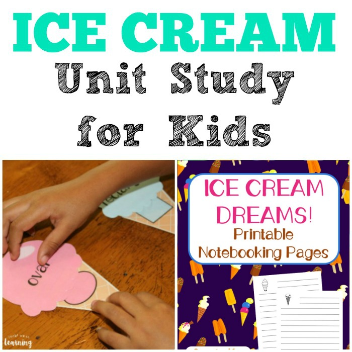 Ice Cream Unit Study for Kids