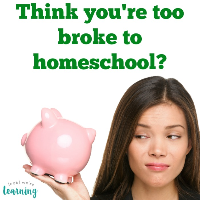 Think you're too broke to homeschool