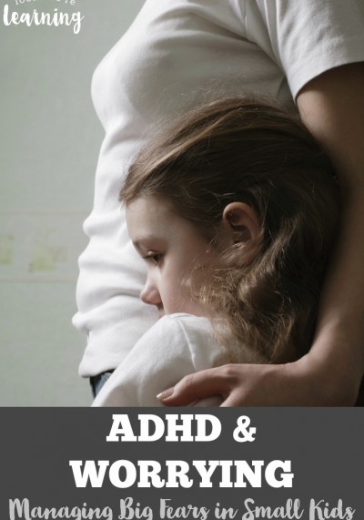 When Your ADHD Child Worries