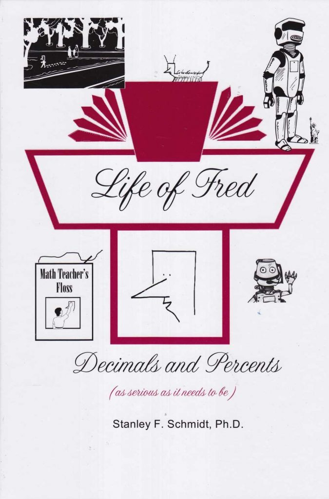 Life of Fred Decimals and Percents