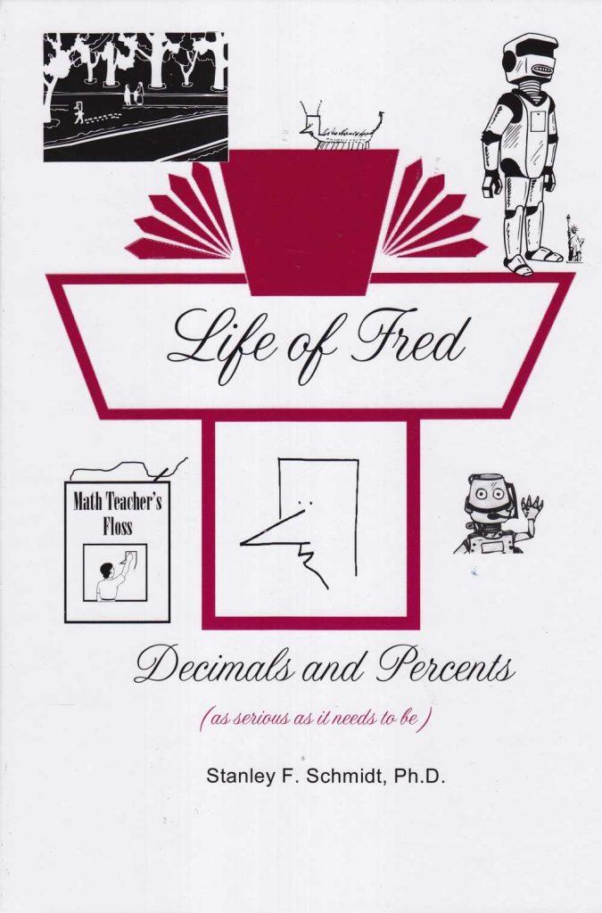 Life of Fred Decimals and Percents