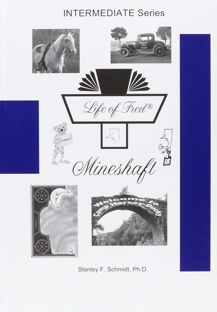 Life of Fred Mineshaft